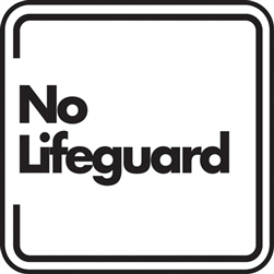 "12""w x 12""h Aluminum Sign ""No Lifeguard"""