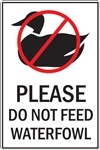 "12""w x 18""h Aluminum Sign ""Please Do Not Feed Waterfowl"""