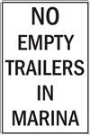 "12""w x 18""h Aluminum Sign ""No Empty Trailers In Marina"""
