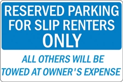 "24""w x 16""h Aluminum Sign ""Reserved Parking For Slip Renters��_"""