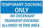 "24""w x 16""h Aluminum Sign ""Temporary Docking Only��_"""