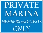 "24""w x 18""h Aluminum Sign ""Private Marina Members and Guests Only"""