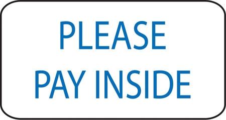 Full color printing company - 16 Quot W X 8 Quot H Aluminum Sign Quot Please Pay Inside Quot