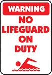 "12""w x 18""h Aluminum Sign ""Warning No Lifeguard On Duty"""