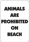 "12""w x 18""h Aluminum Sign ""Animals Are Prohibited On Beach"""