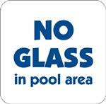 "12""w x 12""h Aluminum Sign ""No Glass In Pool Area"""
