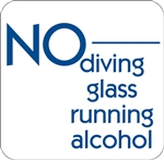 "12""w x 12""h Aluminum Sign ""No Diving Glass Running Alcohol"""