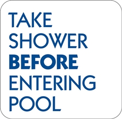 "12""w x 12""h Aluminum Sign ""Take Shower Before Entering Pool"""