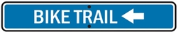 "24""w x 6""h .080 Reflective Aluminum Sign ""Bike Trail"" with Left Arrow"