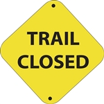 "12""w x 12""h Aluminum Trail Marker Sign ""Trail Closed"""