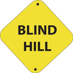"12""w x 12""h Aluminum Trail Marker Sign ""Blind Hill"""