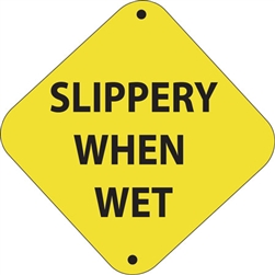 "12""w x 12""h Aluminum Trail Marker Sign ""Slippery When Wet"""
