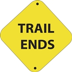 "12""w x 12""h Aluminum Trail Marker Sign ""Trail Ends"""