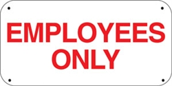 "16""w x 8""h ""Employees Only"" Aluminum Sign"